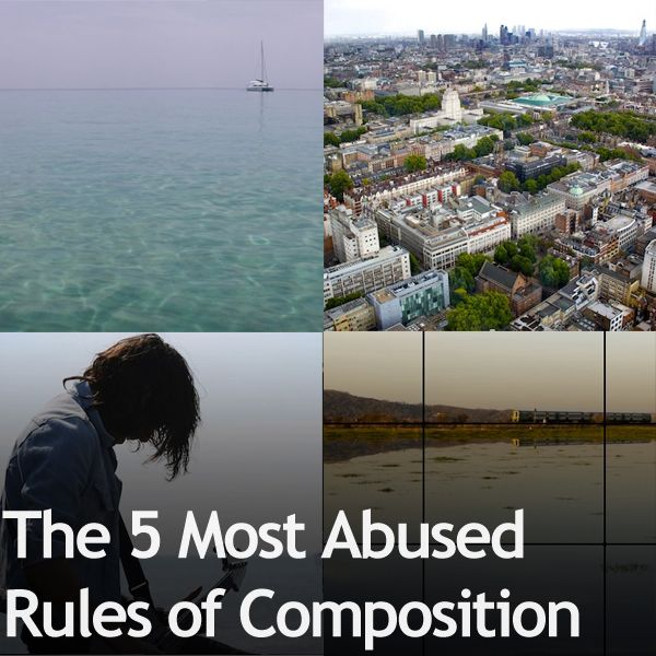 The 5 Most Abused Rules of Composition » Expert Photography