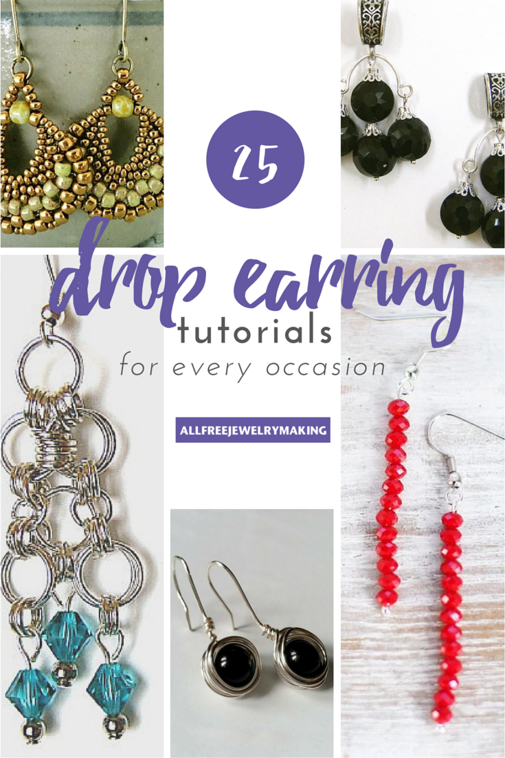 25 Drop Earrings How To Make Earrings For Any Occasion How To