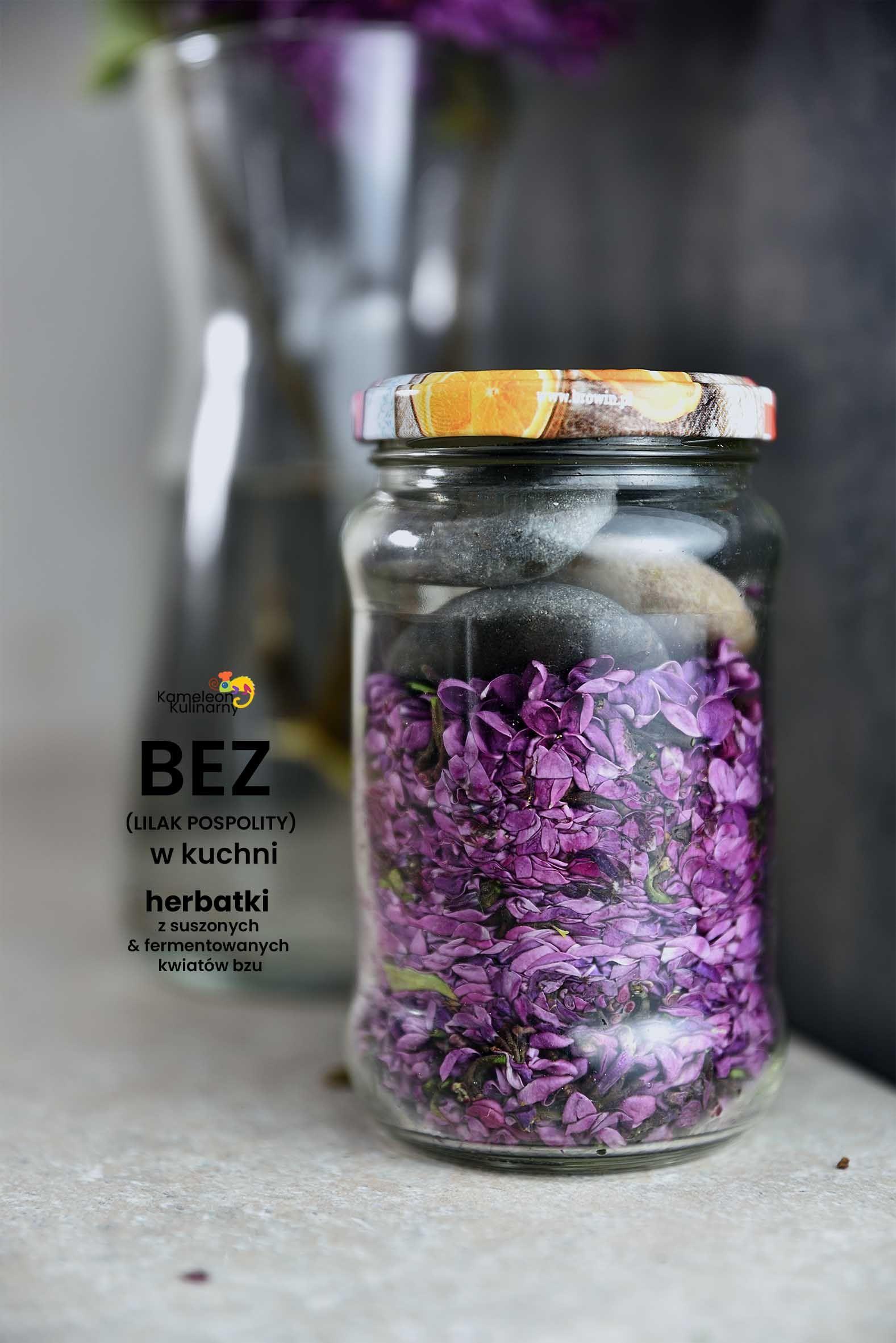 Bez W Kuchni I Herbatka Z Suszonych I Fermentowanych Kwiatow Bzu Syringa Vulgaris Mason Jars Syringa