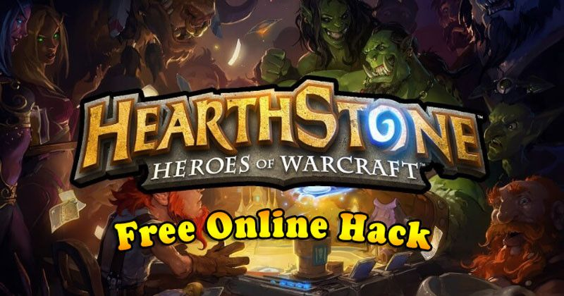 Hearthstone Heroes of Warcraft Hack 2019 - Online Cheat For