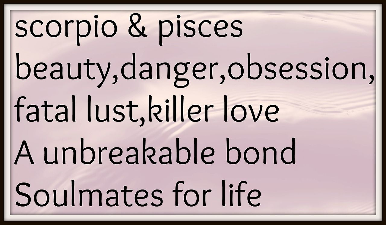 7 Ways Pisces and Scorpio Are Compatible in Love and Sex!