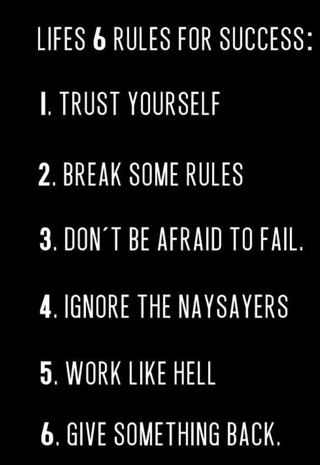 Lifes 6 Rules For Success Life Quotes Quotes Quote Tumblr Success