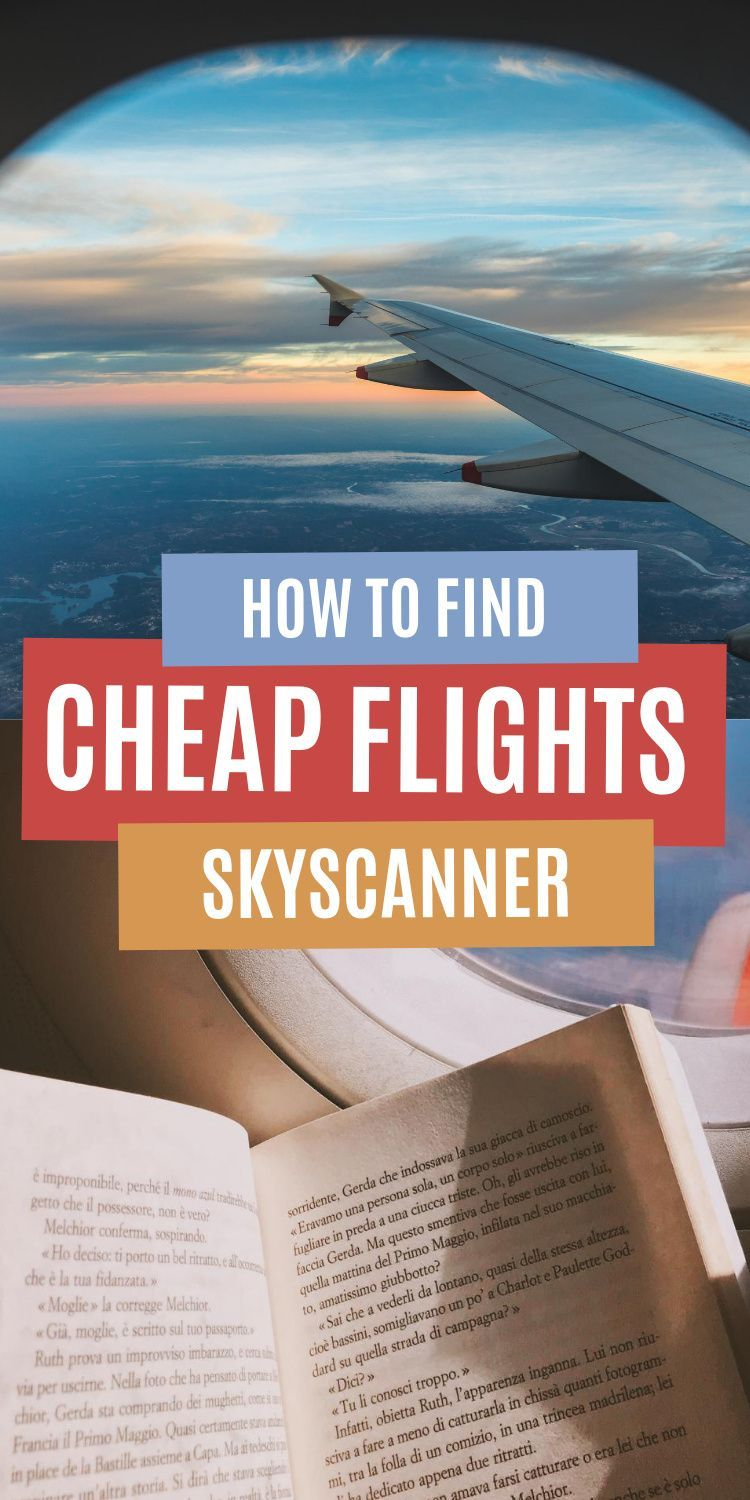 Skyscanner Review How To Find Ridiculously Cheap Flights Skyscanner Skyscanner Travel Cheap Flights