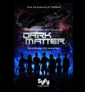 May 23 2015 The Dark Matter Deluge Joseph Mallozzi S Weblog Dark Matter Tv Dark Matter Tv Series Dark Matter