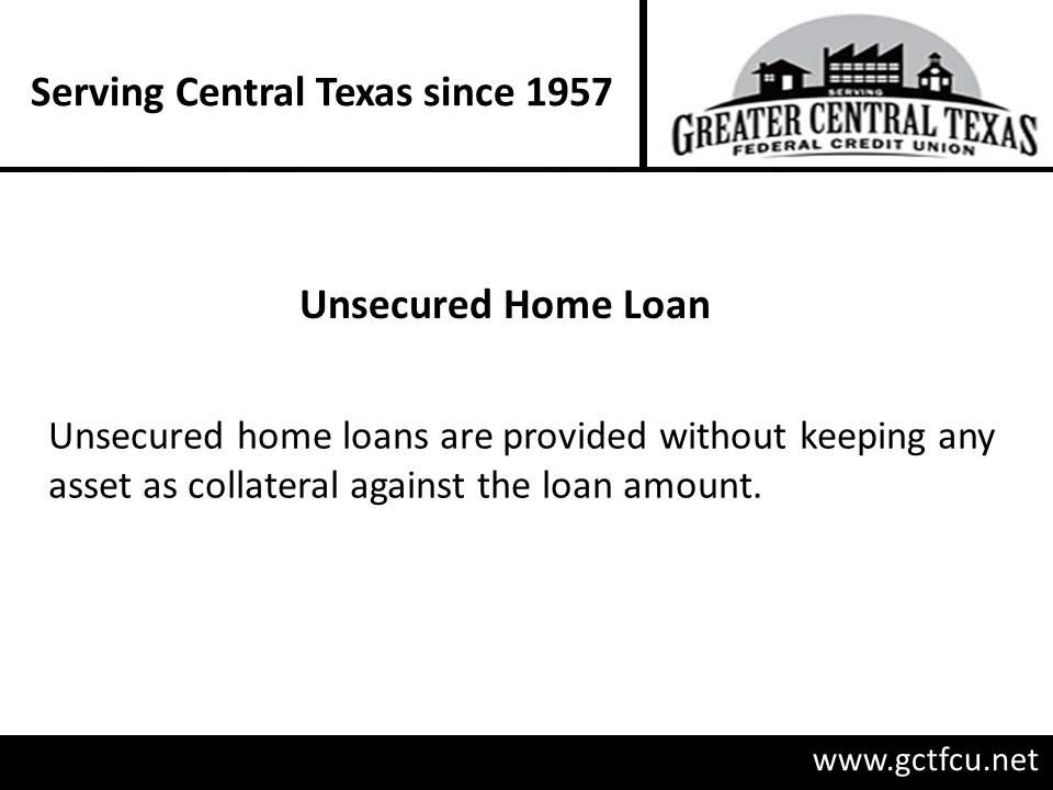 For easy and affordable home loan options in Killeen, choose Greater Central Texas Federal Credit Union. The credit union offers both secured and unsecured loan that too at greater rates. For details on the loan options, visit : http://www.gctfcu.net