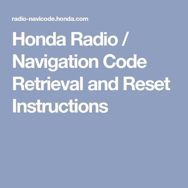 Radio Navicode Honda Com >> Honda Radio Navigation Code Retrieval And Reset