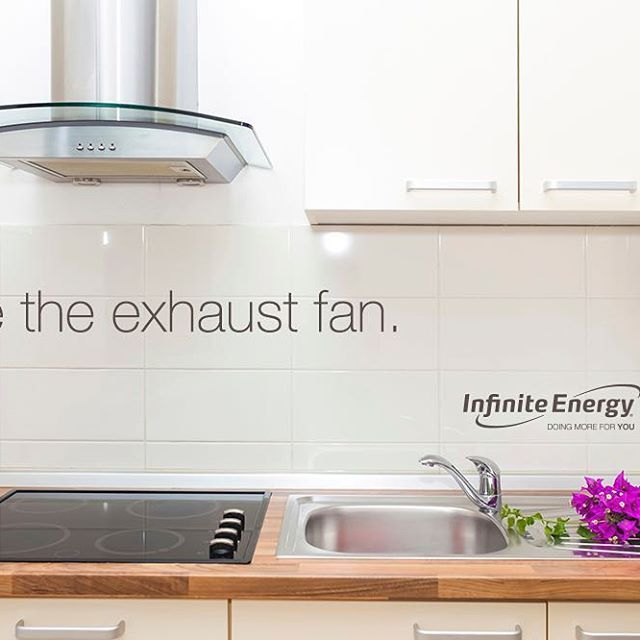 Blow the hot air out of the kitchen while you are cooking by turning on the exhaust fan. You will save more in cooling costs than you will spend having the fan on. #wednesdaywisdom #InfiniteEnergy #DoingMoreForYou