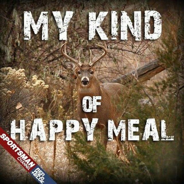 Before Fast Food Hunting Humor Deer Hunting Humor Girl Hunting Quotes