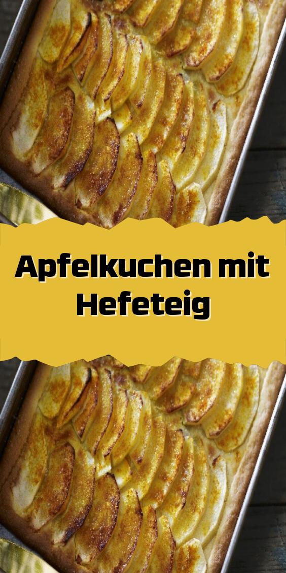 Apfelkuchen Mit Hefeteig In 2020 Apfelkuchen Mit Hefeteig Apfelkuchen Rezept Hefeteig Hefe Apfelkuchen