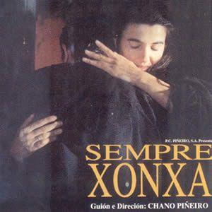 Sempre Xonxa [Vídeo (DVD)] / director, Chano Piñeiro