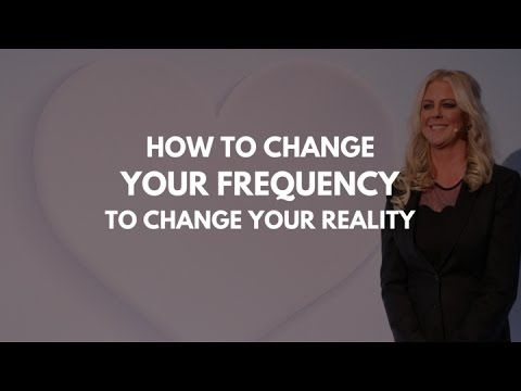 How to Change Your Frequency to Change Your Reality | Christie Marie Sheldon - YouTube