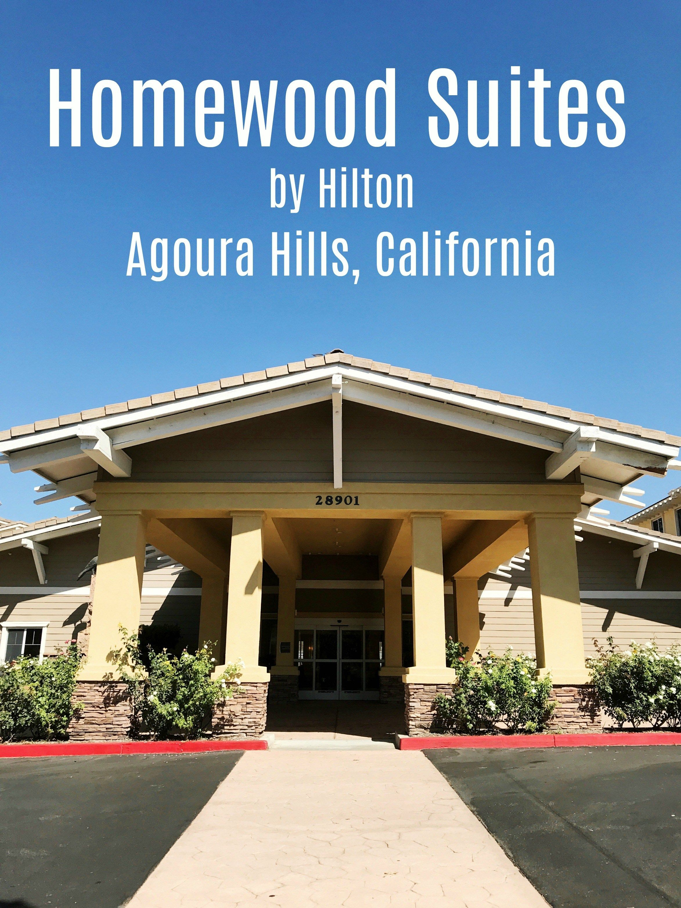 Homewood Suites Agoura Hills Simple Sojourns Ad Visitconejovalley Travel Southerncalifornia