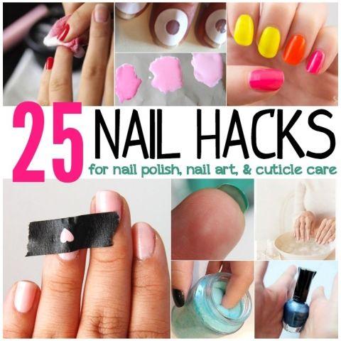 25 Nail Hacks For Nail Polish Nail Art Cuticle Care Nail Hacks