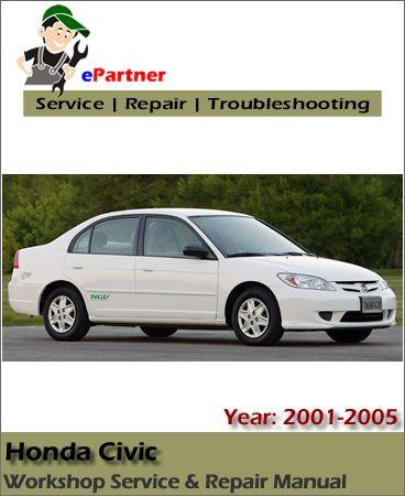 download honda civic service repair manual 2001 2005 honda service rh pinterest com 2005 honda civic repair manual free download honda civic 2004 repair manual pdf
