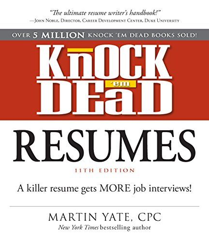 Knock em Dead Resumesu2014A killer resume gets more job interviews - knock em dead resume templates