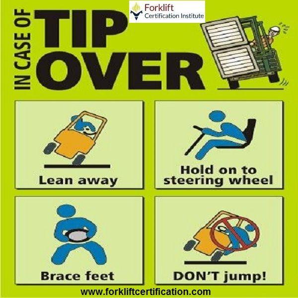 In Case Of Tip Over Forklift Safety Forklifttraining