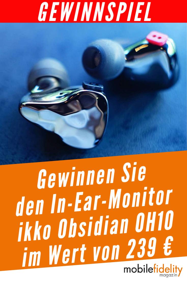 Gewinnen Sie Den In Ear Monitor Ikko Obsidian Oh10 Im Wert Von 239 In 2020 Gewinnspiel Aktuelle Gewinnspiele Foto Magazine