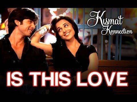 Is this Love - Kismat Konnection | Shahid Kapoor & Vidya Balan