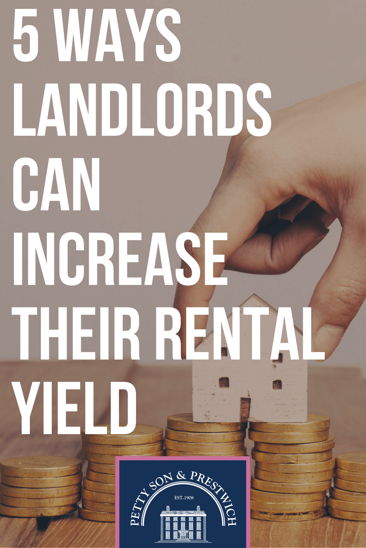 5 Ways Landlords Can Increase Their Rental Yields Being A Landlord Rental Property Investment Real Estate Management