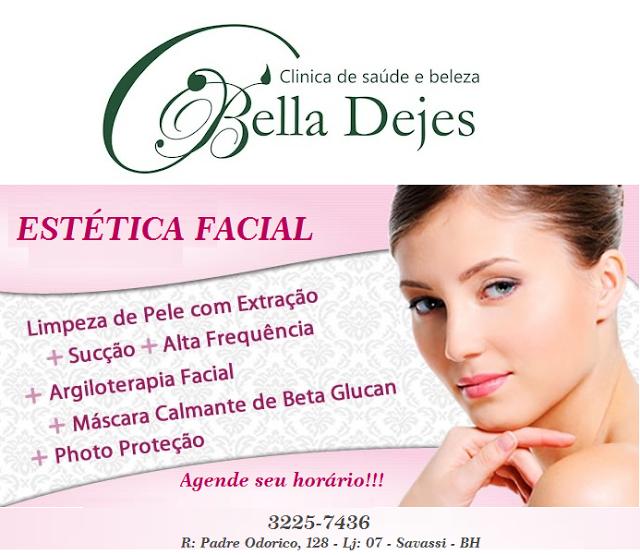 Bella Dejes Clínica de Saúde e Beleza: Tudo que você precisa em um só lugar, confira!!!