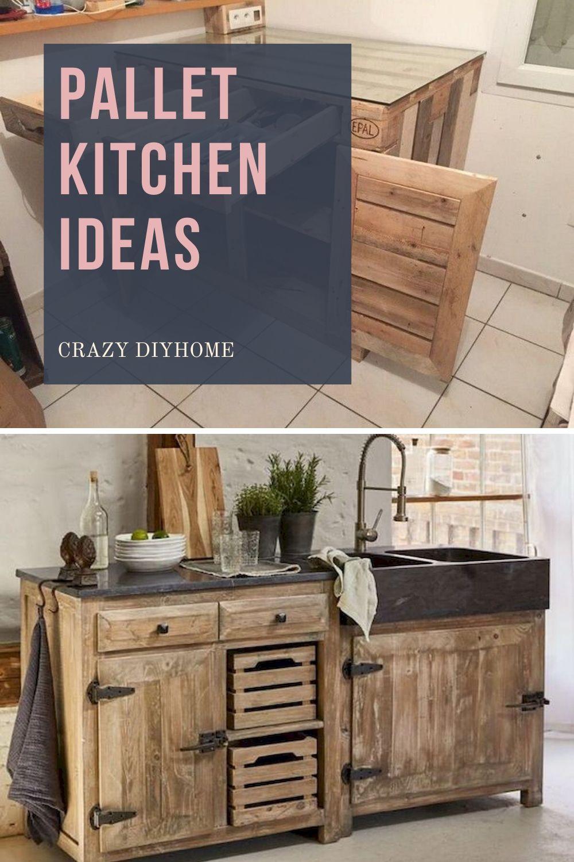 Diy Pallet Kitchen Furniture Ideas In 2020 Pallet Kitchen Diy Kitchen Furniture Pallet Kitchen Island