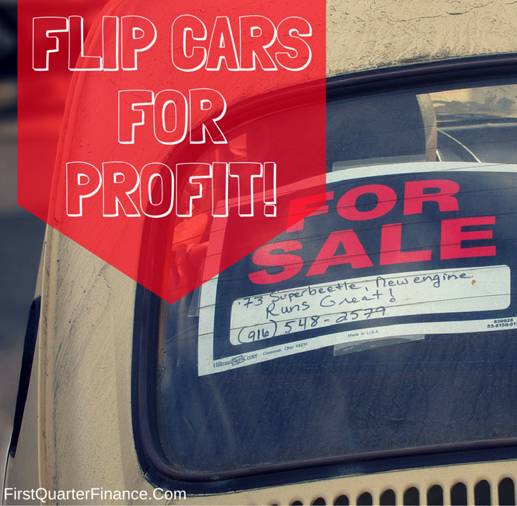 Flip Cars For Profit! Learn Everything You Need To Know