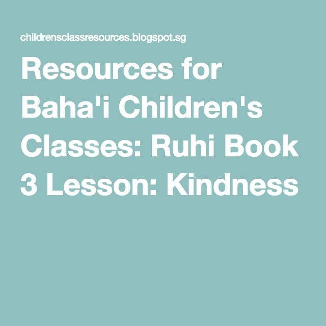 Resources for bahai childrens classes ruhi book 3 lesson resources for bahai childrens classes ruhi book 3 lesson kindness fandeluxe Choice Image