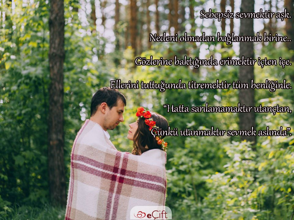 Gününsözüsebepsiz Sevmektir Aşk Nedeni Olmadan Bağlanmak Birine