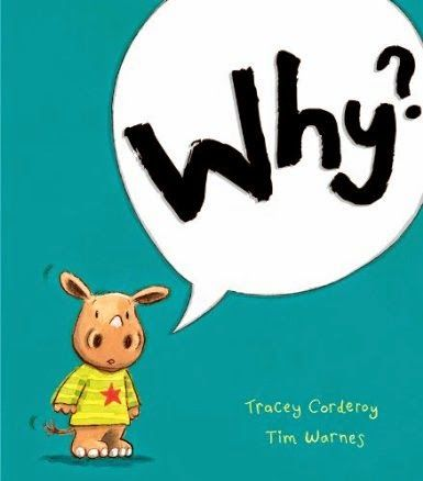 Book Passion for Life: {Review} Why by Tracey Corderoy & Tim Warnes