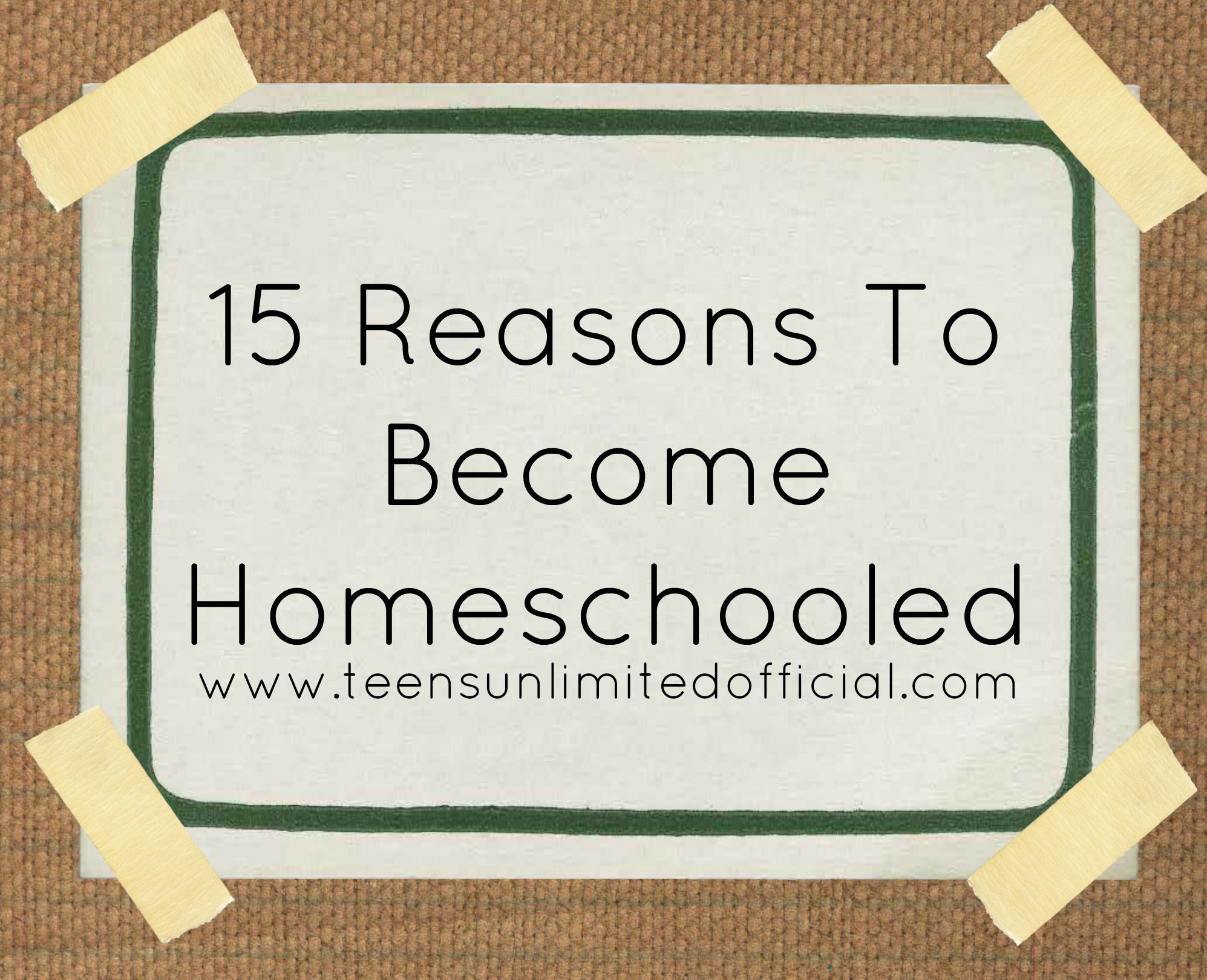 15 Reasons To Become Homeschooled With Images