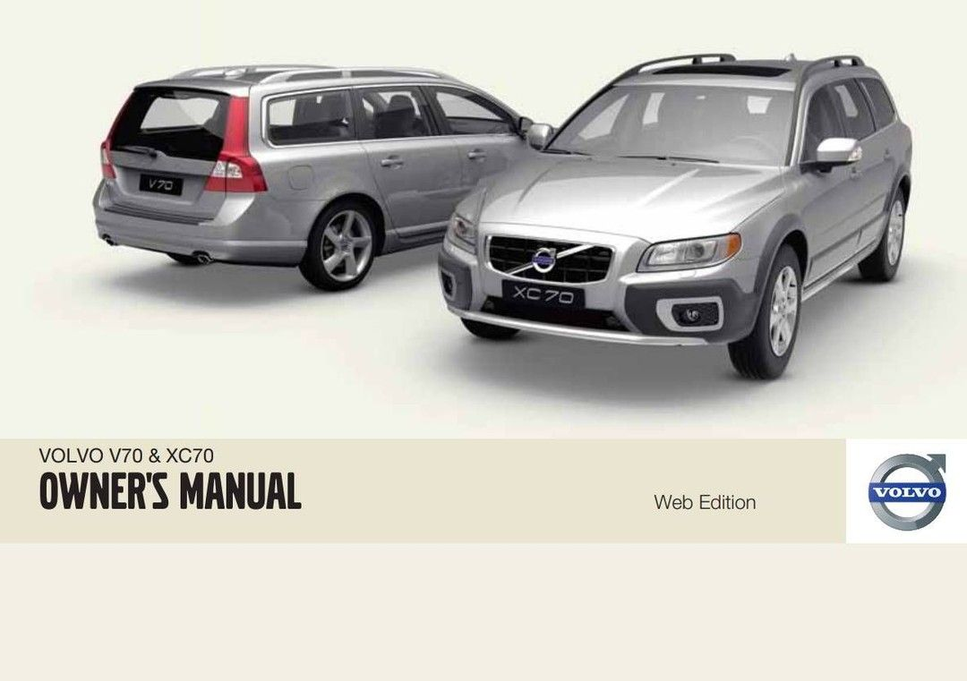 Volvo V70 Xc70 2010 Owner S Manual In 2020 Volvo V70 Volvo Volvo Wagon