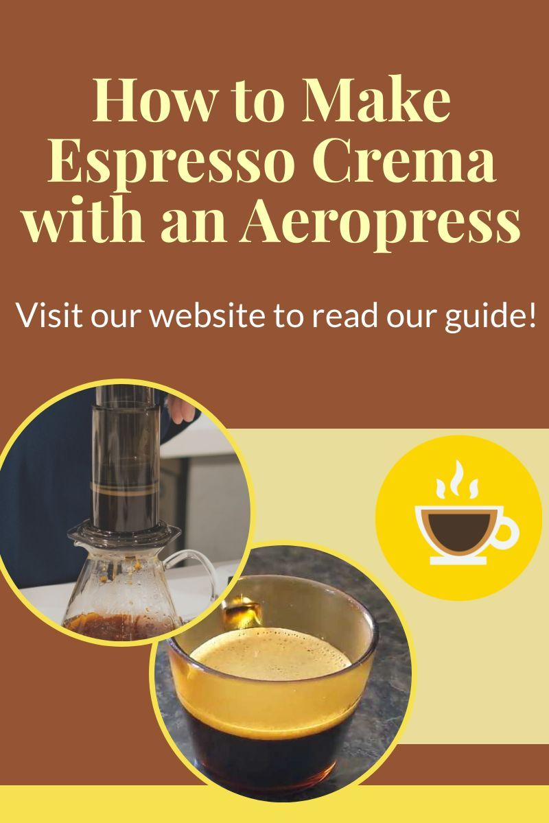 How To Make Crema With The Aeropress Espresso Alternatives In 2020 Coffee Brewing Methods How To Make Coffee Aeropress Recipes