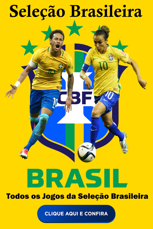 Todos Os Jogos Da Seleção Brasileira Masculina E Feminina Seleção Brasileira Masculina Seleção Brasileira Seleção Brasileira De Futebol