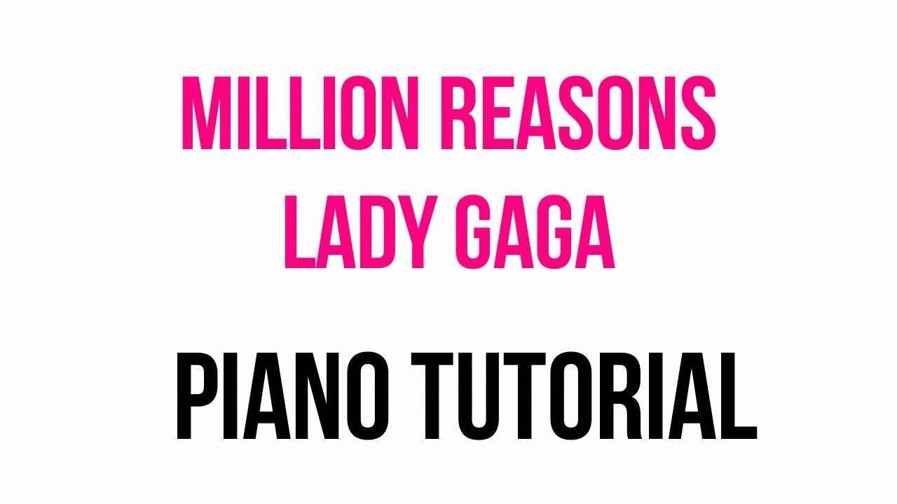 Giving Me A Million Reasons Piano Tutorial Lady Gaga Synthesia