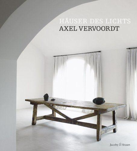 Häuser des Lichts von Axel Vervoordt und weiteren via www.amazon.de