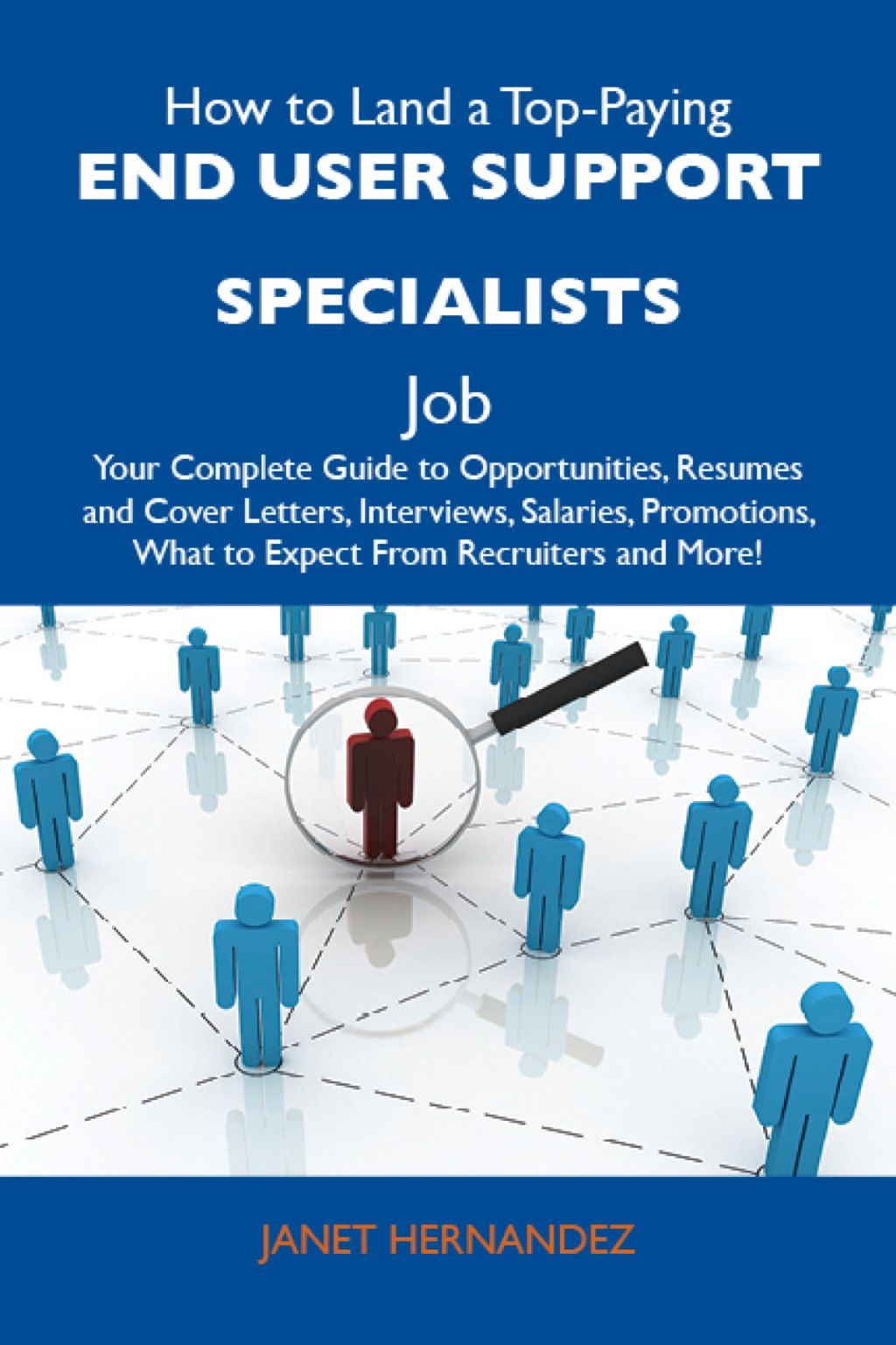 How to Land a Top-Paying End user support specialists Job ...