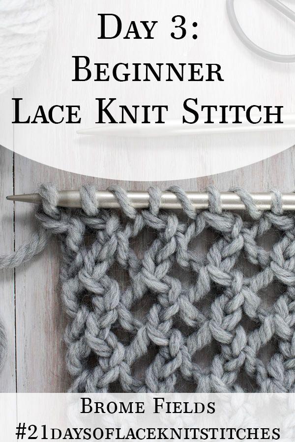Day 3 : Beginner Lace Knit Stitch : #21daysoflaceknitstitches