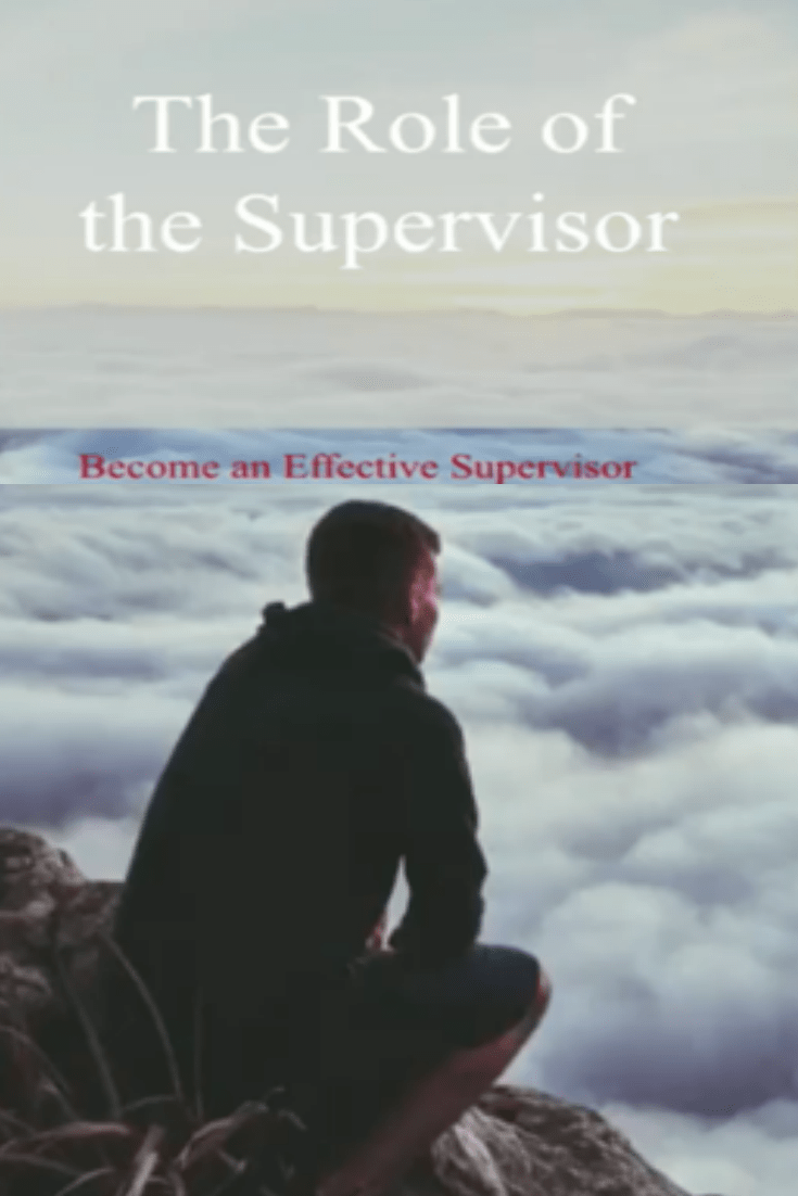the role of a supervisor learn the vital tips to improving the role of a supervisor learn the 3 vital tips to improving performance in your