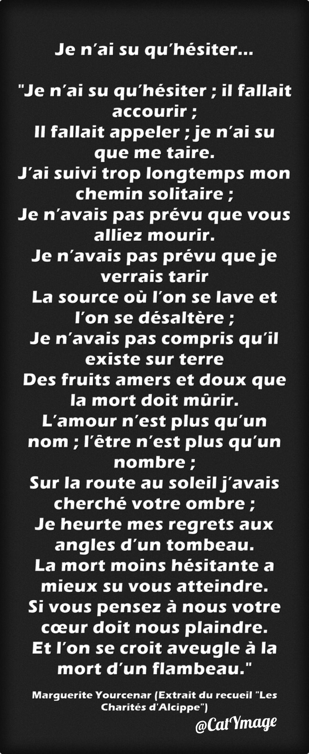 Marguerite Yourcenar Extrait Du Recueil Les Charites D Alcippe