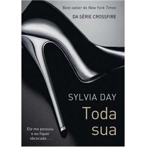 Livro Crossfire Toda Sua Volume 1 Sylvia Day Com Imagens