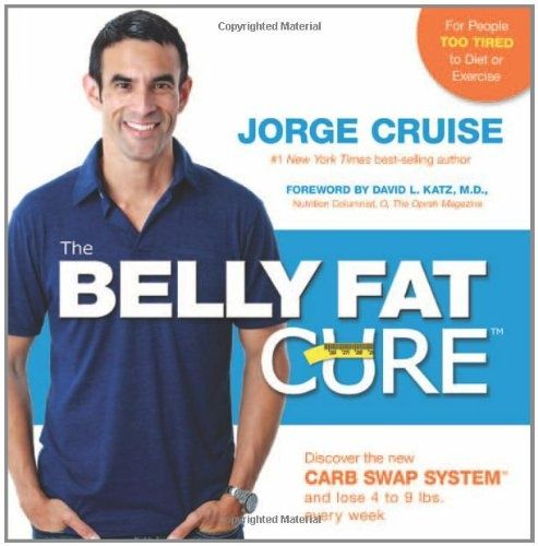 The Belly Fat Cure: Discover the New Carb Swap System and Lose 4 to 9 lbs. Every Week $8.50 weight-loss