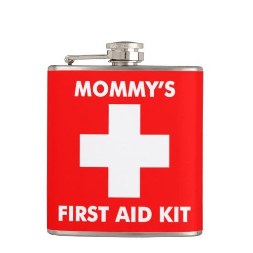 311 Mommy S First Aid Flask Red Zazzle Com First Aid For Kids Mommy Humor Flask
