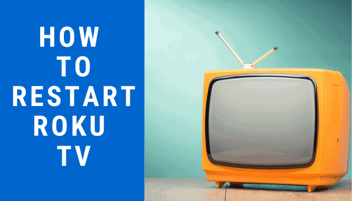 Want To Restart Roku Tv Or Reboot It In This Guide Learn How To Restart Roku Tv With Remote How To Reboot Roku Tv Without Remo Roku Tv Wireless Networking