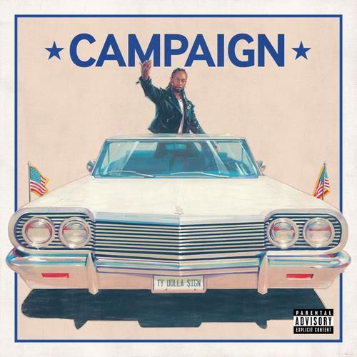 Ty Dolla $ign u2013 Campaign album 2016, Ty Dolla $ign u2013 Campaign album - best of blueprint jay z download sharebeast