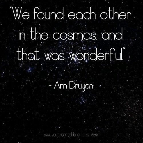 Love This Quote From Carl Sagan's Wife I Like Quotes Pinterest Fascinating Carl Sagan Love
