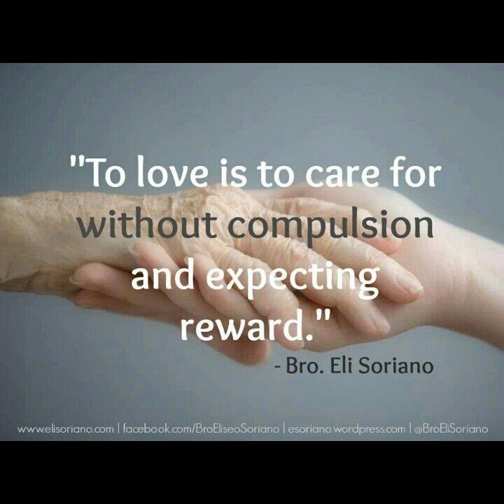 bro. eli soriano quotes about love