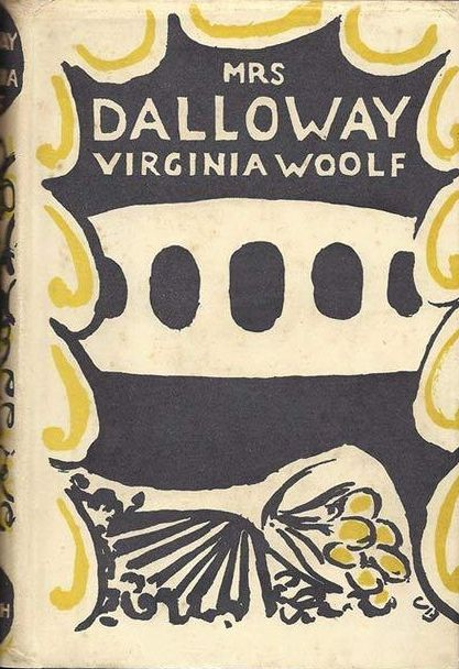 First Edition Of Mrs Dalloway Published By The Hogarth Press In London 1925 Illustrated By Vanessa Bell Virginia Virginia Woolf Good Books Vanessa Bell