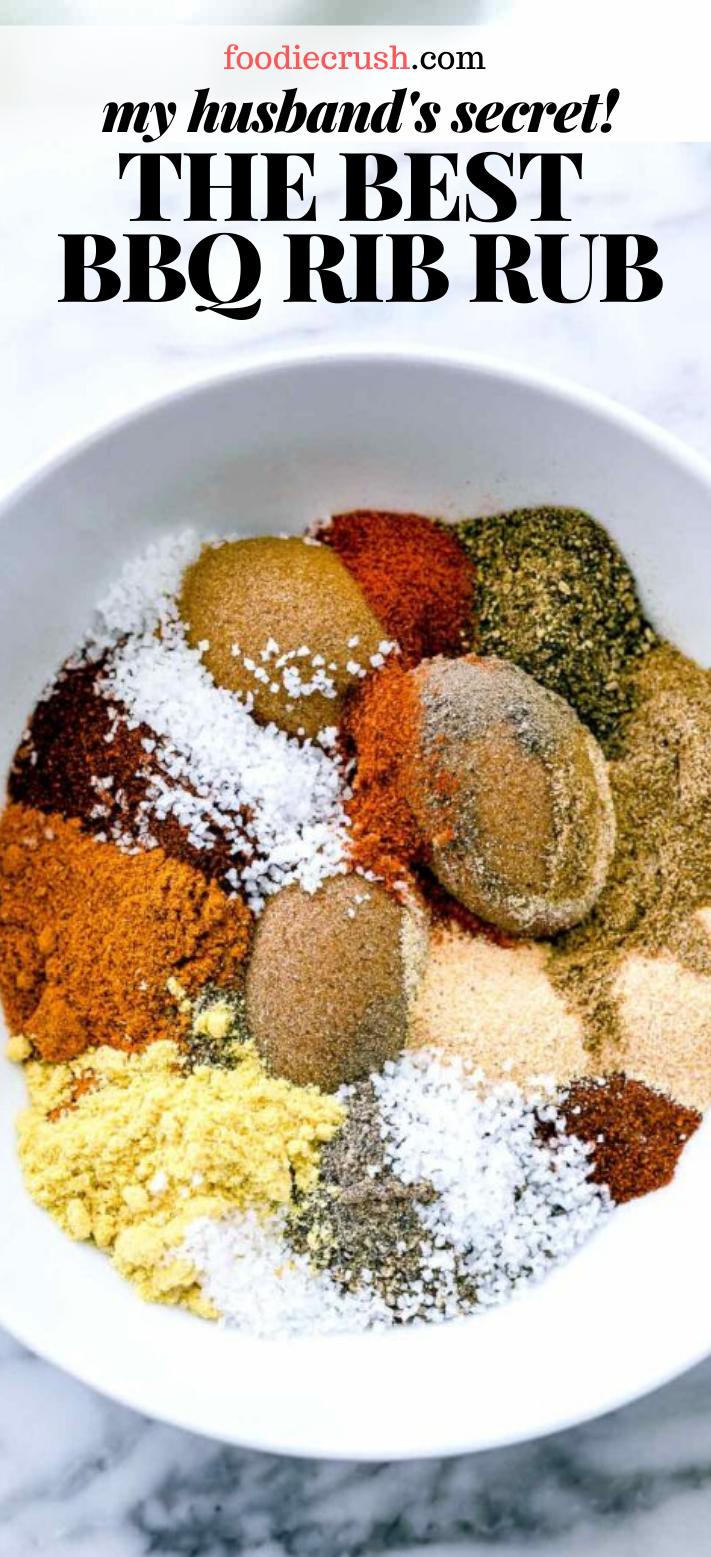 My Husband S Secret Recipe For The Best Dry Rub For Ribs Foodiecrush Com Homemade Spices Rubs Rib Rub Recipe Bbq Rub Recipe