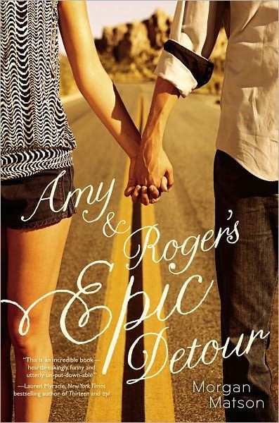 Amy And Roger S Epic Detour Hardcover Road Trip Books Morgan Matson The Fault In Our Stars