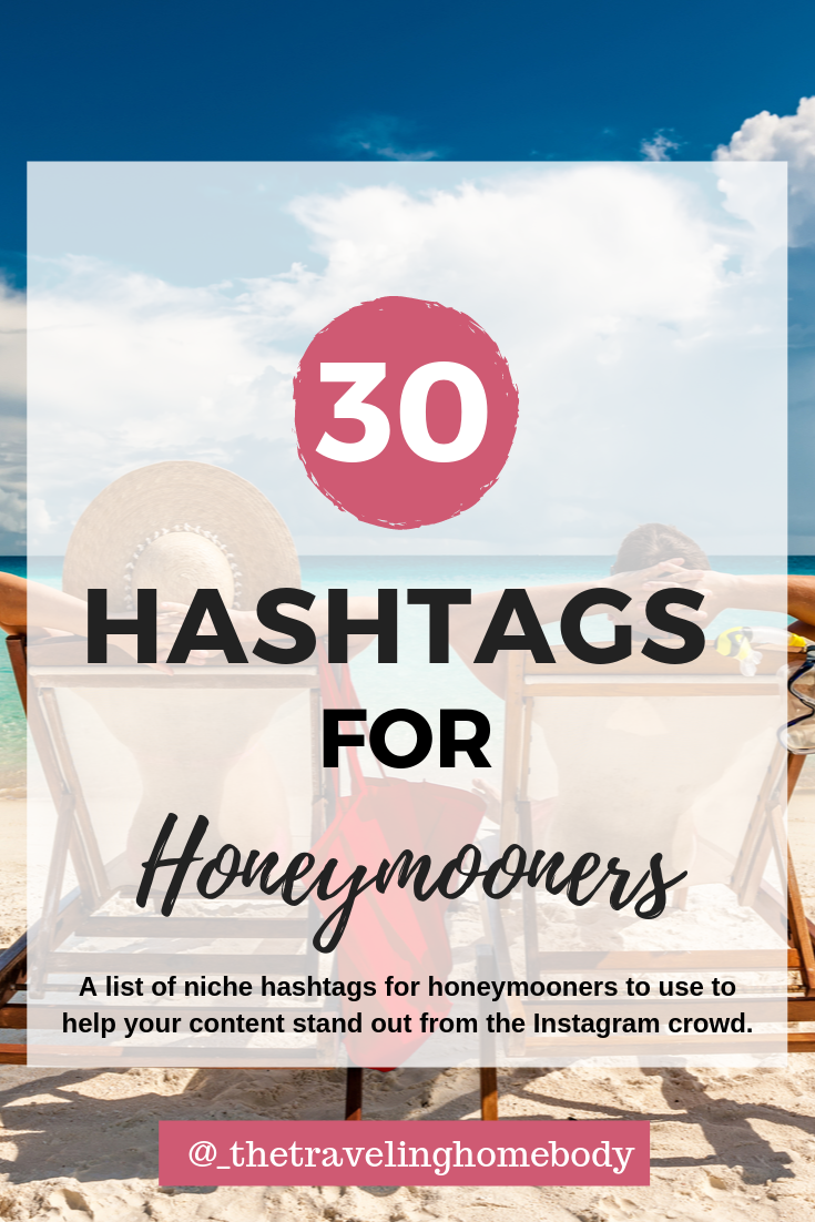 Honeymoon Hashtags 30 Niche Hashtags For Traveling Couples Etsy Honeymoon Best Honeymoon Destinations Travel Couple